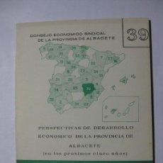 Libros de segunda mano: PERSPECTIVAS DE DESARROLLO ECONÓMICO DE LA PROVINCIA DE ALBACETE - Nº 39 - MARZO 1962. Lote 69409541