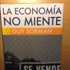 Libros de segunda mano: LA ECONOMIA NO MIENTE - GUY SORMAN -. Lote 69426713