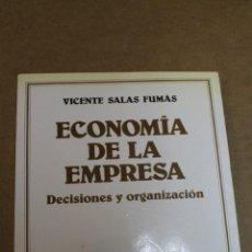 Libros de segunda mano: LIBRO ECONOMIA DE LA EMPRESA DECISIONES Y ORGANIZACION ARIEL ECONOMIA 1ª EDICION 1987. Lote 69726381