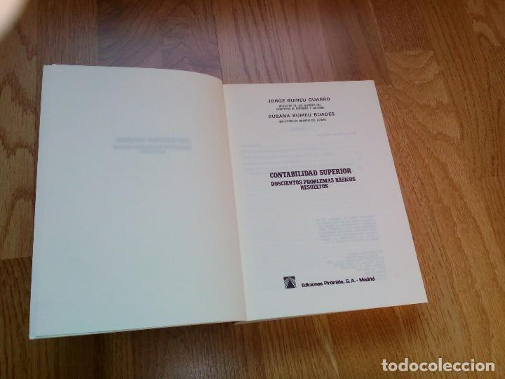 Libros de segunda mano: CONTABILIDAD SUPERIOR. DOSCIENTOS PROBLEMAS BÁSICOS RESUELTOS / J. BUIREU GUARRO - S. BUIRREU BUADES - Foto 2 - 69782193