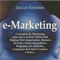 Libros de segunda mano: E-MARKETING (GESTION2000,2003) - JUAN LUIS MAYORDOMO. Lote 70222653