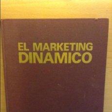 Libros de segunda mano: EL MARKETING DINAMICO - BERNARD KRIEF -. Lote 70334697