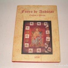 Libros de segunda mano: PABLO QUESADA HUERTAS (CCORD.). FUERO DE ANDÚJAR. ESTUDIO Y EDICIÓN. RM78050. . Lote 70465793