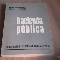 Libros de segunda mano: HACIENDA PUBLICA .ENRIQUE FUENTES QUINTANA. Lote 71168345