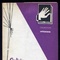 Libros de segunda mano: ARESPACOCHAGA Y FELIPE, JUAN DE. GALICIA, ESA PENÍNSULA. 1967.. Lote 72105447