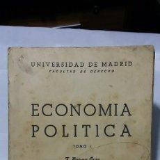 Libros de segunda mano: LIBRO 'ECONOMÍA POLÍTICA' TOMO I 1946. UNIVERSIDAD DE MADRID. FACULTAD DE DERECHO. PERIANES Y FORNS. Lote 73644203