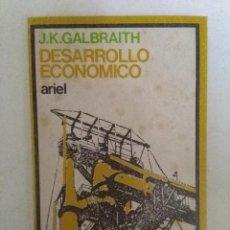 Libros de segunda mano: DESARROLLO ECONÓMICO (LAS CAUSAS DE LA POBREZA). J. K. GALBRAITH. ED. ARIEL 1972. Lote 73847955