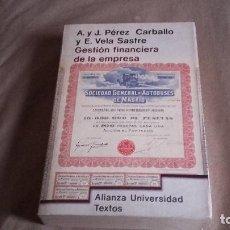 Libros de segunda mano - GESTIÓN FINANCIERA DE LA EMPRESA. A Y J. PÉREZ CARBALLO Y EVA VELA. ALIANZA UNIVERSIDAD - 74167619