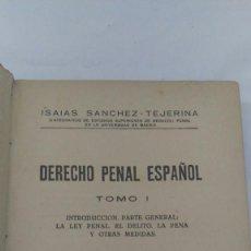 Libros de segunda mano: DERECHO PENAL ESPAÑOL, TOMO I, 1945. Lote 75004615