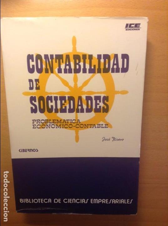 CONTABILIDAD DE SOCIEDADES - JOSE RIVERO - (Libros de Segunda Mano - Ciencias, Manuales y Oficios - Derecho, Economía y Comercio)