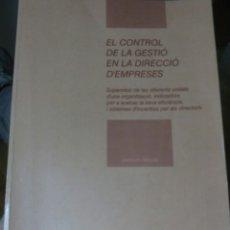 Libros de segunda mano: CONTROL DE LA GESTIÓ EN LA DIRECCIÓ D'EMPRESES. Lote 76985269