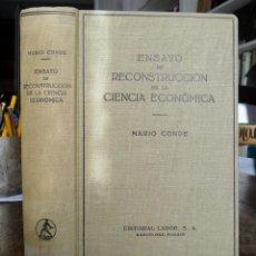 Libros de segunda mano: ENSAYO DE RECONSTRUCCIÓN DE LA CIENCIA ECONÓMICA. CONDE MARIO. BARCELONA 1944.. Lote 77144309