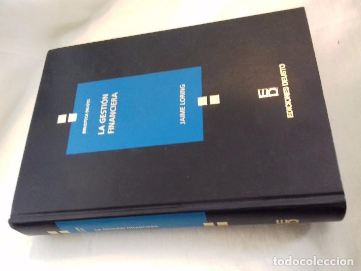 LA GESTION FINANCIERA-JAIME LORING-EDICIONES DEUSTO-1997 (Libros de Segunda Mano - Ciencias, Manuales y Oficios - Derecho, Economía y Comercio)