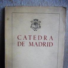 Libros de segunda mano: CÁTEDRA DE MADRID (CURSO PRIMERO) 1954. Lote 78363189