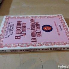 Libros de segunda mano: EL EJECUTIVO AL MINUTO Y LA ORGANIZACIN DEL TIEMPO-GRIJALBO ECONOMIA Y EMPRESAS-1990. Lote 78920009