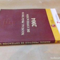 Libros de segunda mano - MANUAL PRACTICO DE COTIZACION 2004-MINISETERIO DE TRABAJO-TESORERIA SEGURIDAD SOCIAL - 78929521