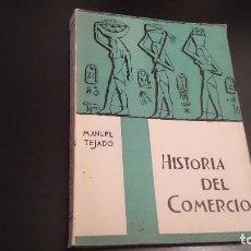 Libros de segunda mano: HISTORIA DEL COMERCIO - TEJADO FERNÁNDEZ - ZARAGOZA 1960 - . Lote 79603397