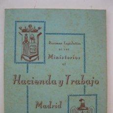 Libros de segunda mano: RESUMEN LEGISLATIVO DE LOS MINISTERIOS DE HACIENDA Y TRABAJO - AÑO 1951.. Lote 80115421