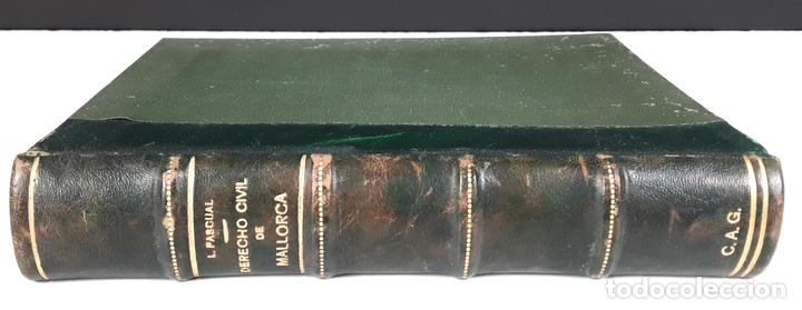 DERECHO CIVIL DE MALLORCA. LUÍS PASCUAL GONZÁLEZ. IMPRENTA MOSSÉN ALCOVER. 1951. (Libros de Segunda Mano - Ciencias, Manuales y Oficios - Derecho, Economía y Comercio)