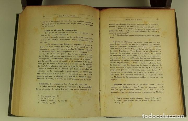 Libros de segunda mano: DERECHO CIVIL DE MALLORCA. LUÍS PASCUAL GONZÁLEZ. IMPRENTA MOSSÉN ALCOVER. 1951. - Foto 6 - 80731142