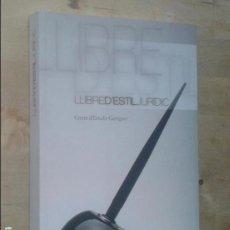 Libros de segunda mano: CENTRE D'ESTUDIS GARRIGUES - LLIBRE D'ESTIL JURÍDIC - ARANZADI, 2010 [PRIMERA EDICIÓ]. Lote 80827679