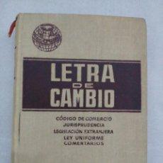 Libros de segunda mano: LETRA DE CAMBIO. - EDICION NUMERADA CRUSELLS INGLES, JOSE.. Lote 82674284
