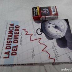 Libros de segunda mano: LA DISTANCIA DEL DINERO-LUIS FRANCISCO RUIZ-ESTRATEGIAS INVERSIÓN-FORMACIÓN-2012-PUB.TECNICAS PROFES. Lote 82990128