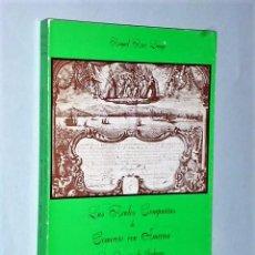 Libros de segunda mano: LAS REALES COMPAÑÍAS DE COMERCIO CON AMÉRICA. LOS ÓRGANOS DE GOBIERNO. Lote 83345352