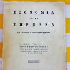 Libros de segunda mano: ECONOMÍA DE LA EMPRESA CON APLICACIONES DE LA INVESTIGACIÓN OPERATIVA DR JOSÉ M. FRDZ PIRLA 1964 . Lote 83781284