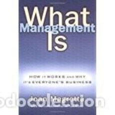 Libros de segunda mano: WHAT MANAGEMENT IS - JOAN MAGRETTA -. Lote 84385680