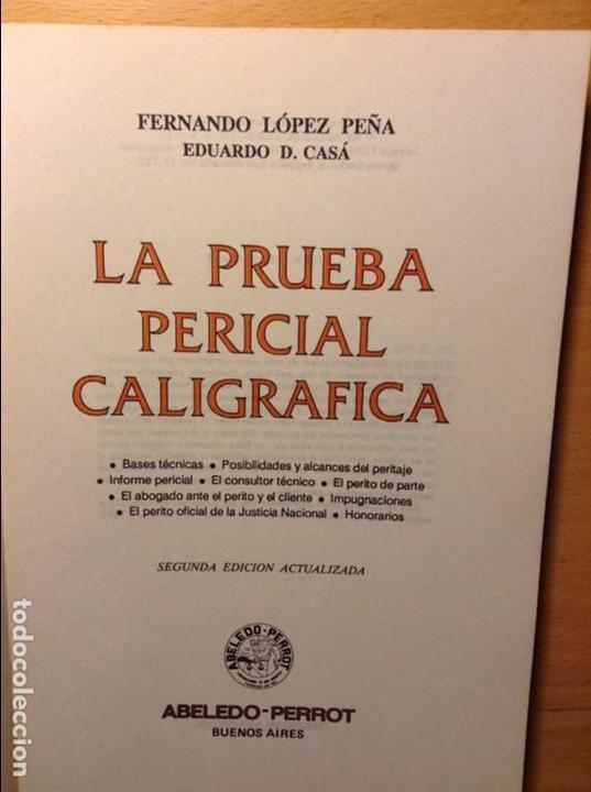 LA PRUEBA PERICIAL CALIGRÁFICA - FERNANDO LÓPEZ PEÑA - (Libros de Segunda Mano - Ciencias, Manuales y Oficios - Derecho, Economía y Comercio)