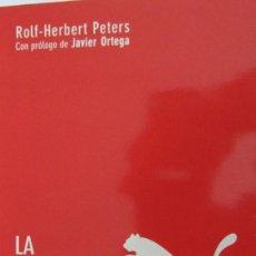 Libros de segunda mano: LA REVOLUCIÓN PUMA DE ROLF-HERBERT PETERS (LID). Lote 85538752