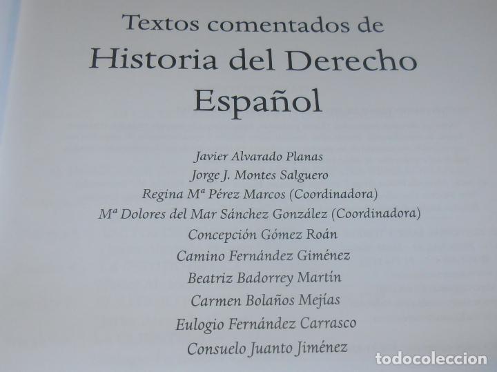 Libros de segunda mano: HISTORIA DEL DERECHO ESPAÑOL Y TEXTOS COMENTADOS DEL DERECHO ESPAÑOL - Foto 7 - 86063244