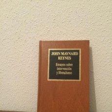 Libros de segunda mano: JOHN MAYNARD KEYNES: ENSAYOS SOBRE INTERVENCIÓN Y LIBERALISMO. Lote 86482544