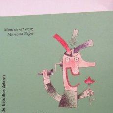 Libros de segunda mano: MANUAL DIVULGATIVO DE RELACIONS PÚBLICAS DE MONTSERRAT ROIG Y MARIONA RAGA (ADAMS). Lote 86956696