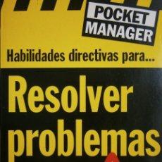 Libros de segunda mano: HABILIDADES DIRECTIVAS PARA RESOLVER PROBLEMAS KATE KEENAN BESTSELIA 1999. Lote 87088356