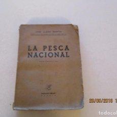 Libros de segunda mano: JOSÉ LLEDÓ MARTÍN. LA PESCA NACIONAL. RMT81012. . Lote 87512376