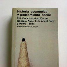 Libros de segunda mano: HISTORIA ECONÓMICA Y PENSAMIENTO SOCIAL.- GONZALO ANES, LUIS ÁNGEL ROJO, PEDRO TEDDE.. Lote 87516368