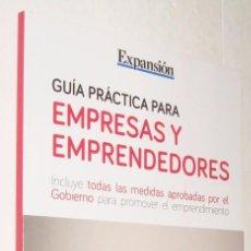 Libros de segunda mano: GUIA PRACTICA PARA EMPRESAS Y EMPRENDEDORES - EXPANSION *. Lote 87570184