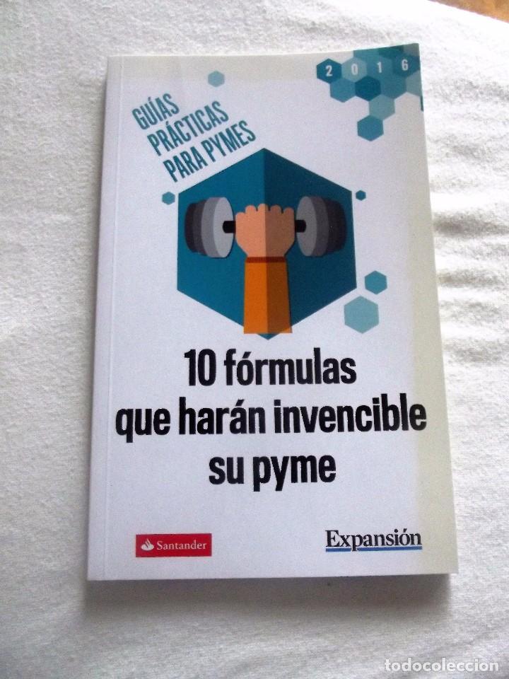 10 CONSEJOS QUE HARAN INVENCIBLE SU PYME - GUIAS PRACTICAS PARA PYMES (Libros de Segunda Mano - Ciencias, Manuales y Oficios - Derecho, Economía y Comercio)