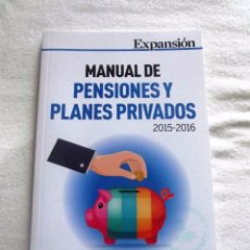 Libros de segunda mano: MANUAL DE PENSIONES Y PLANES PRIVADOS 2015 - 2016 . Lote 88165308
