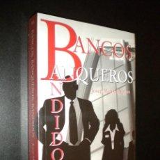 Libros de segunda mano: BANCOS BANQUEROS BANDIDOS. Lote 88280028