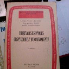 Libros de segunda mano: TRIBUNALES ESPAÑOLES ORGANIZACIÓN Y FUNCIONAMIENTO. 1979. Lote 89437404