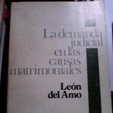 Libros de segunda mano: LA DEMANDA JUDICIAL EN LAS CAUSAS MATRIMONIALES.. Lote 89682812