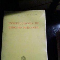 Libros de segunda mano: INSTITUCIONES DE DERECHO MERCANTIL. Lote 89693780