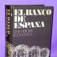 Libros de segunda mano: EL BANCO DE ESPAÑA. UNA HISTORIA ECONÓMICA. Lote 90212104
