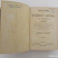 Libros de segunda mano: NOVISIMO PRONTUARIO DE LA CONTRIBUCIÓN INDUSTRIAL Y DE COMERCIO -FREIXA Y FALCATO -1º EDICIÓN - 1896. Lote 90748685
