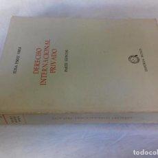 Libros de segunda mano: DERECHO INTERNACIONAL PRIVADO PARTE ESPECIAL-ELISA PEREZ VERA-TECNOS 1980. Lote 90793705