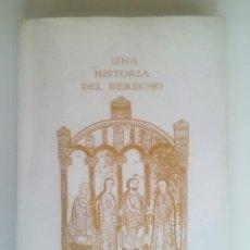 Libros de segunda mano: UNA HISTORIA DEL DERECHO - MANUEL PÉREZ-VICTORIA DE BENAVIDES (GRANADA, 2003). Lote 90833020