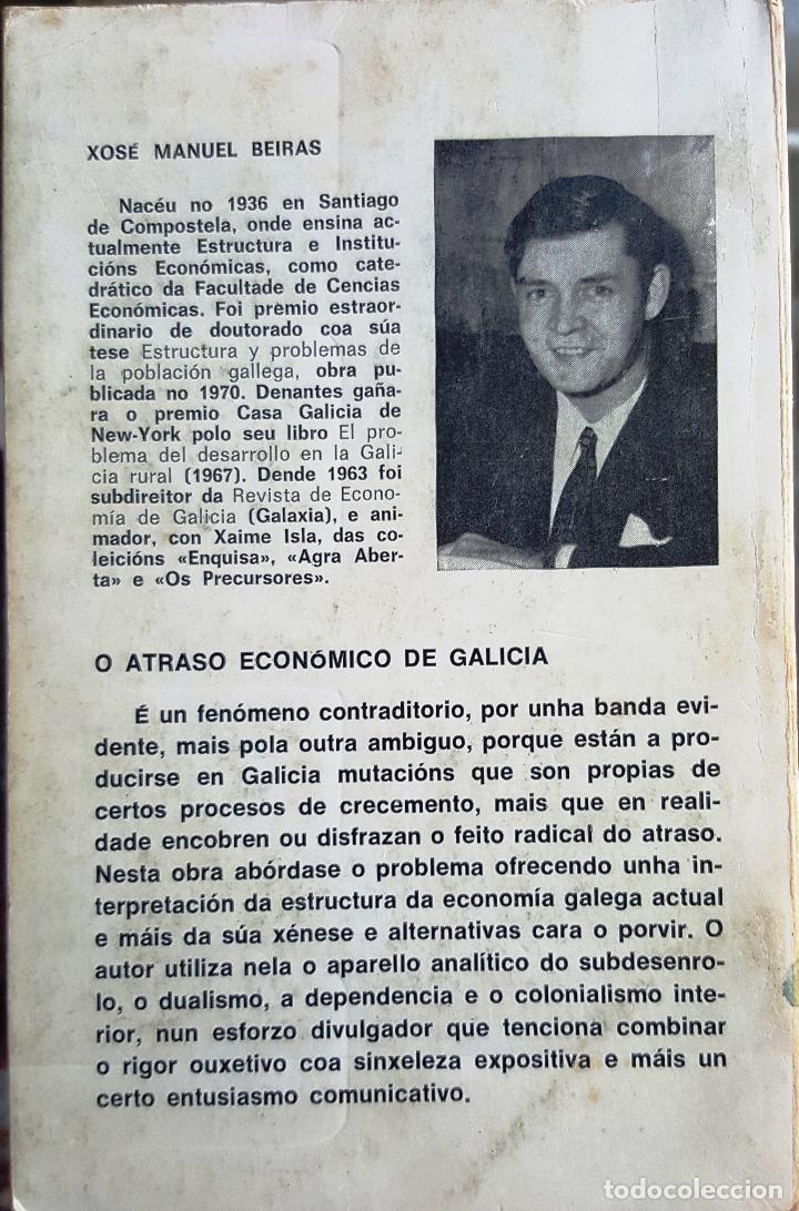 Libros de segunda mano: O ATRASO ECONÓMICO DE GALICIA. ECONOMÍA. XOSE MANUEL BEIRAS - Foto 2 - 90871905